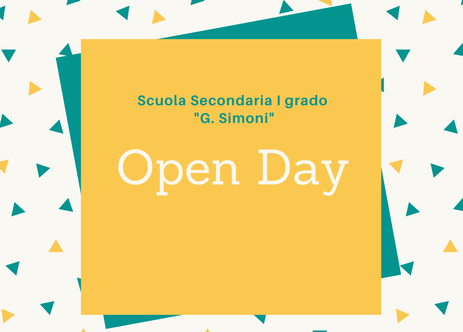 """OPEN DAY Scuola Secondaria I grado """"G.Simoni"""""""