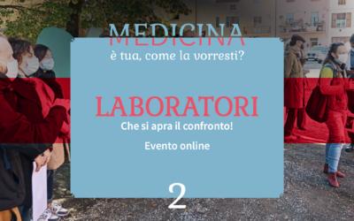 Medicina è tua, come la vorresti? Iniziano i laboratori on line